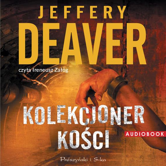 okładka Kolekcjoner Kości, Audiobook   Jeffery Deaver