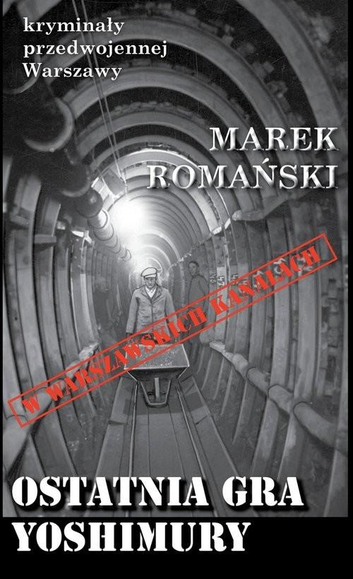 okładka Ostatnia gra Yoshimury, Książka | Romański Marek