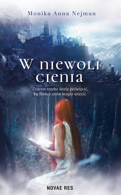 okładka W niewoli cienia, Książka | Anna Nejman Monika