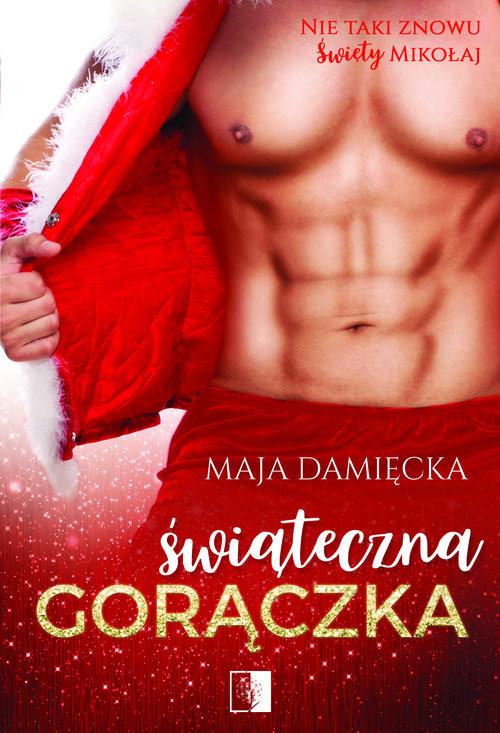 okładka Świąteczna gorączka, Książka | Maja  Damięcka