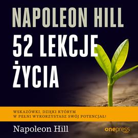 okładka Napoleon Hill. 52 lekcje życia, Audiobook | Hill Napoleon