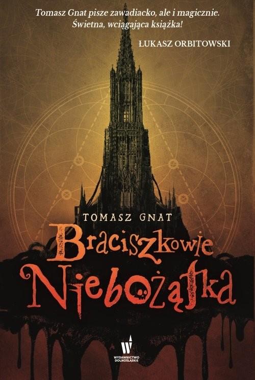 okładka Braciszkowie niebożątkaksiążka      Gnat Tomasz