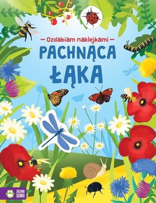 okładka Ozdabiam naklejkami Pachnąca łąka, Książka | Praca Zbiorowa