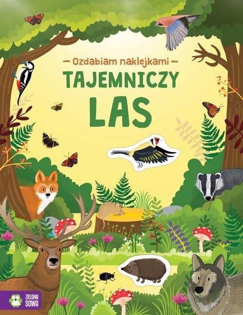 okładka Ozdabiam naklejkami Tajemniczy las, Książka | Praca Zbiorowa