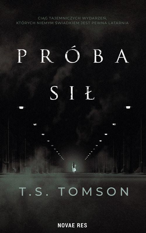okładka Próba sił, Książka | T.S. Tomson