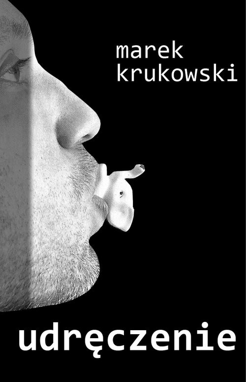 okładka Udręczenie, Książka | Marek Krukowski