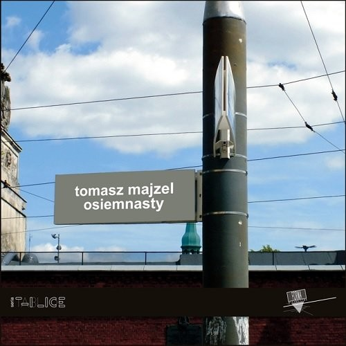 okładka Osiemnasty / Forma, Książka | Tomasz  Majzel