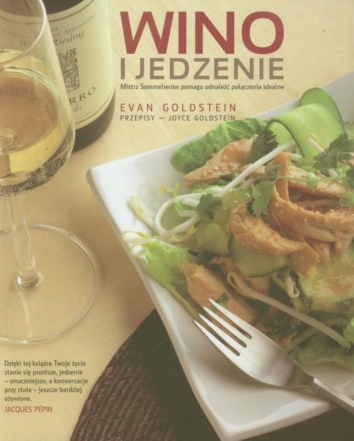 okładka Wino i jedzenie, Książka   Goldstein Evan