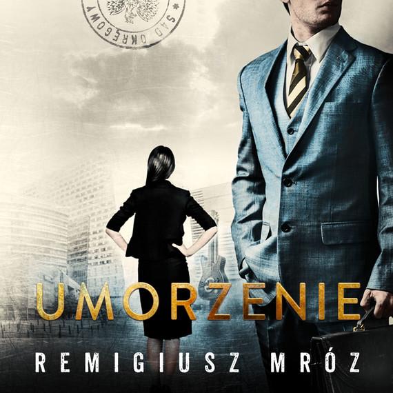 okładka Umorzenieaudiobook | MP3 | Remigiusz Mróz