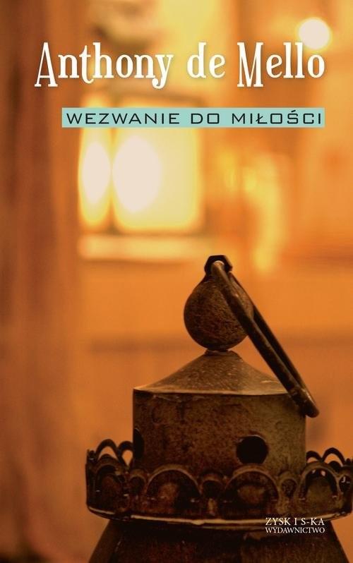 okładka Wezwanie do miłości, Książka | Mello Anthony de