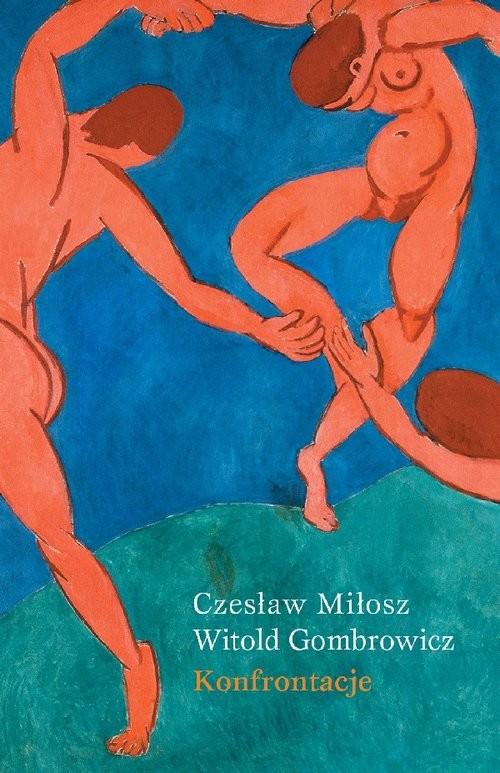 okładka Konfrontacje, Książka | Miłosz Czesław, Witold Gombrowicz