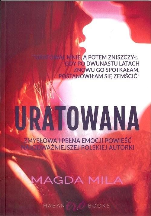 okładka Uratowana, Książka | Magda Mila