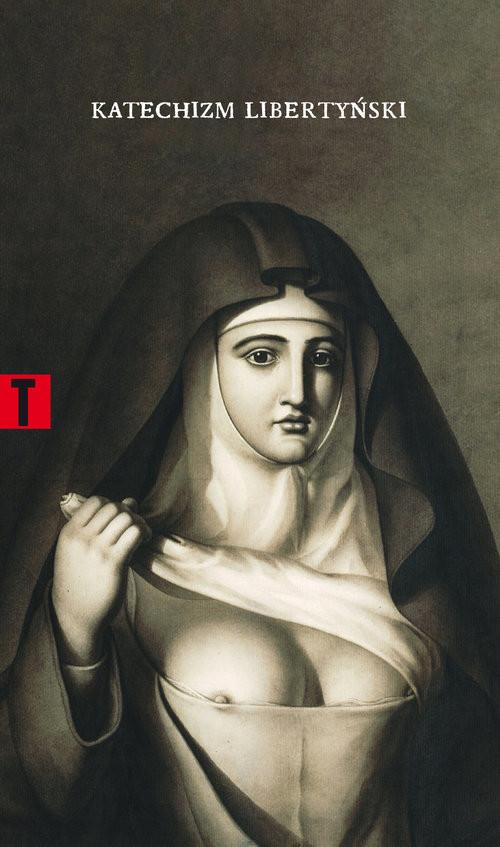 okładka Katechizm libertyński, Książka | Mademoiselle Theroigne