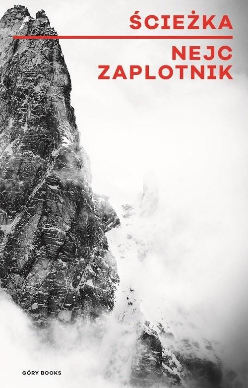 okładka Ścieżka / Góry Books, Książka | Zaplotnik Nejc