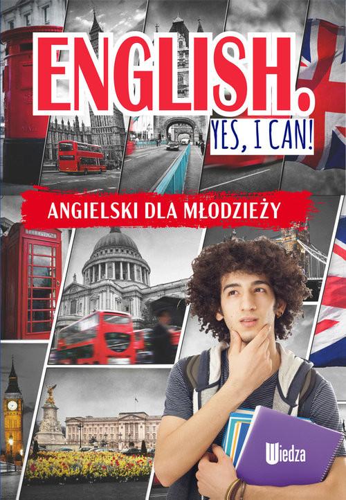 okładka English Yes, I can! Angielski dla młodzieży, Książka | Machałowska M.