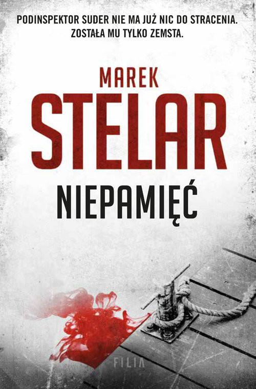 okładka Niepamięć Wielkie Litery, Książka | Marek Stelar