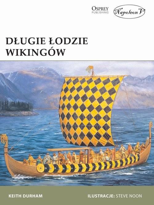 okładka Długie łodzie wikingów, Książka | Keith Durham