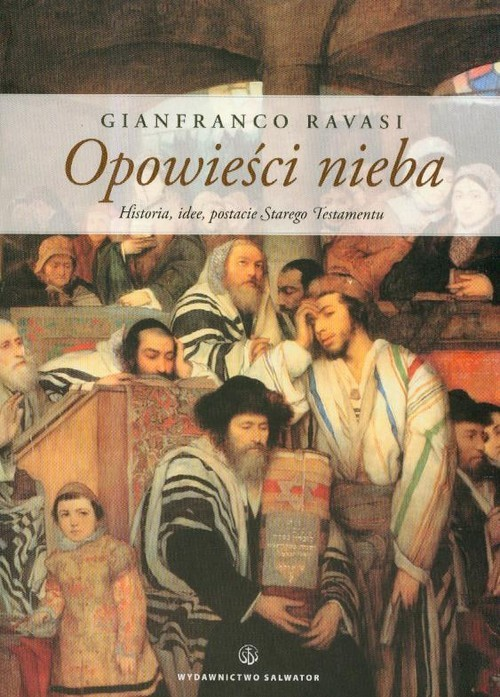 okładka Opowieści nieba, Książka   Ravasi Gianfranco