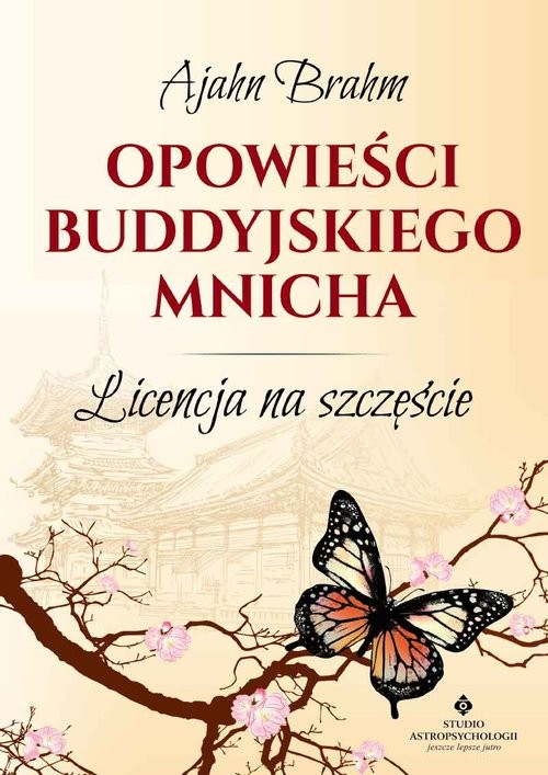 okładka Opowieści buddyjskiego mnicha, Książka | Brahm Ajahn