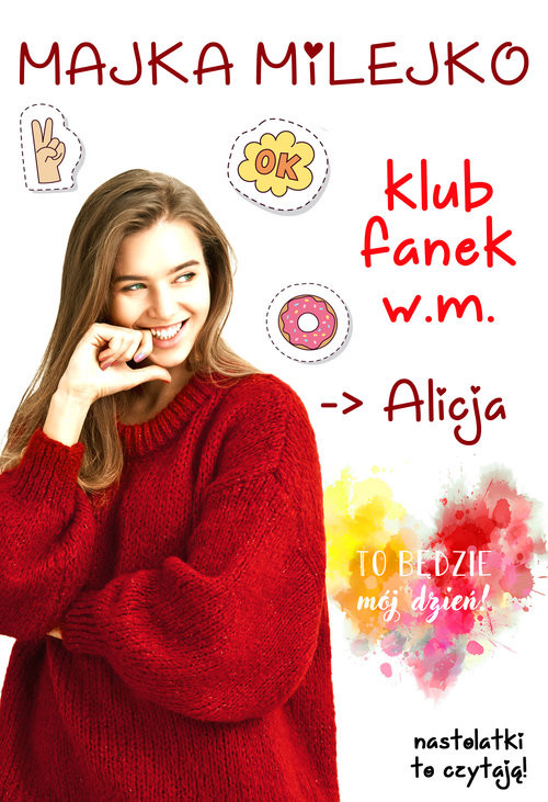 okładka Klub Fanek W.M. Alicja, Książka | Milejko Majka