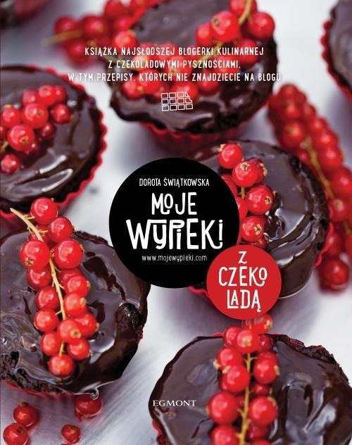 okładka Moje wypieki z czekoladą, Książka | Dorota Świątkowska