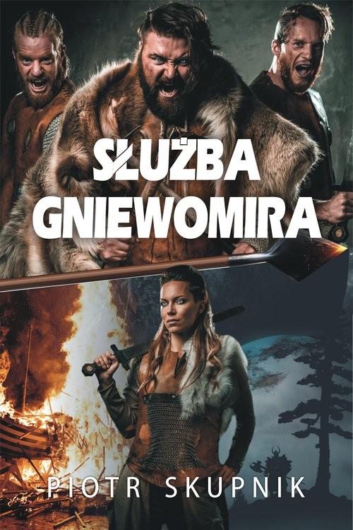 okładka Służba Gniewomira, Książka | Piotr Skupnik