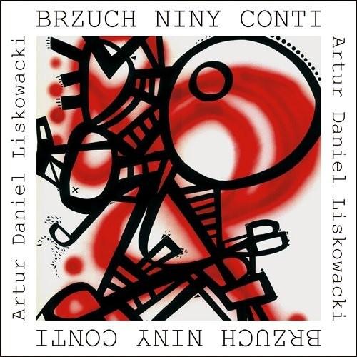 okładka Brzuch Niny Conti / Forma, Książka | Artur Daniel  Liskowacki