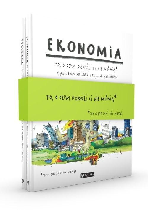 okładka Pakiet: Ekonomia / Polityka. To, o czym dorośli ci nie mówią, Książka | Boguś Janiszewski, Max Skorwider