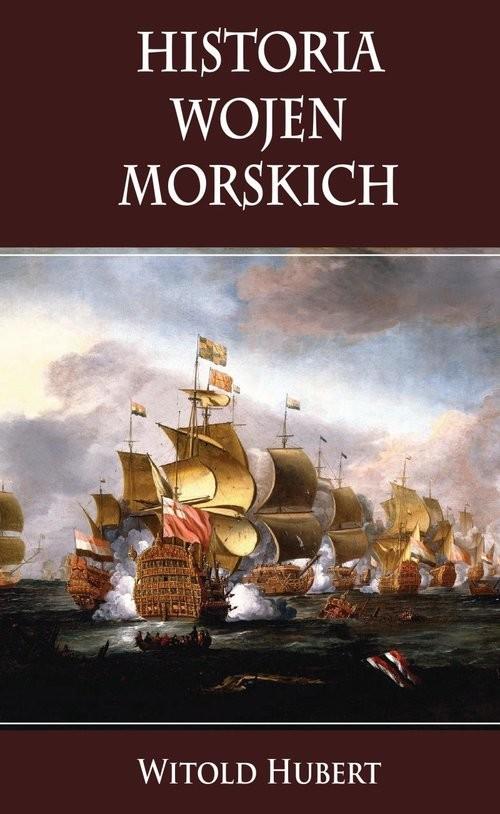 okładka Historia wojen morskichksiążka |  | Hubert Witold