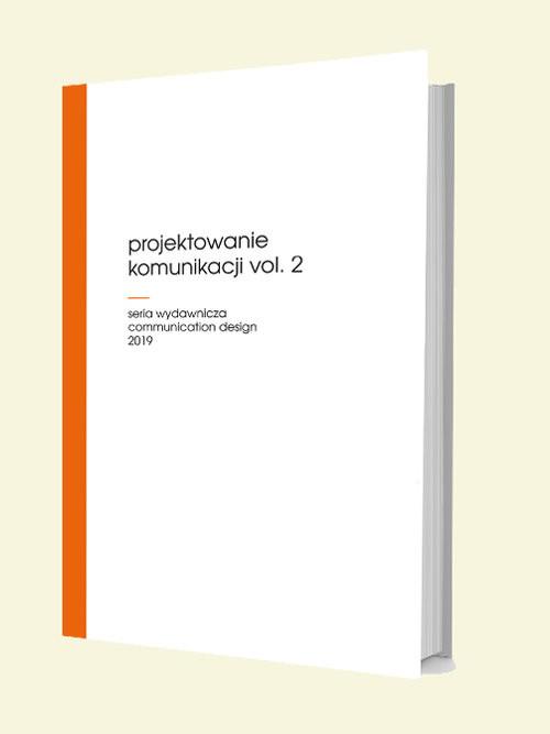 okładka Projektowanie komunikacji vol. 2książka |  |