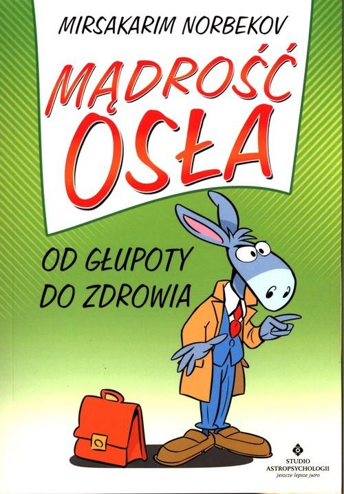 okładka Mądrość osła, Książka | Norbekov Mirsakarim