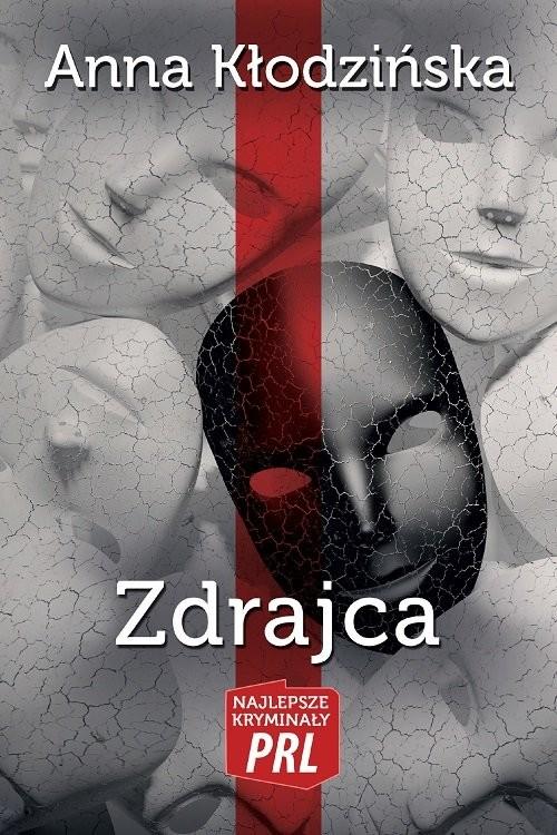 okładka Zdrajca, Książka | Kłodzińska Anna
