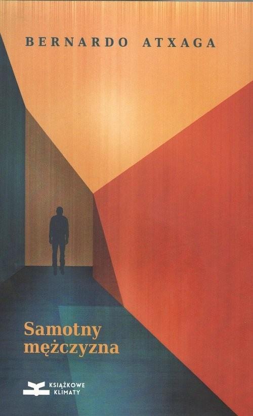 okładka Samotny mężczyzna, Książka | Atxaga Bernardo