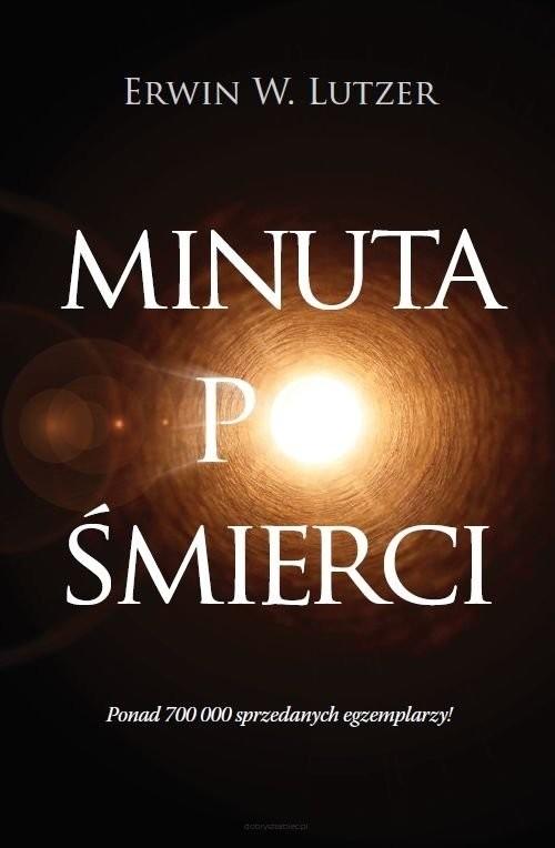 okładka Minuta po śmierci, Książka | Erwin W. Lutzer