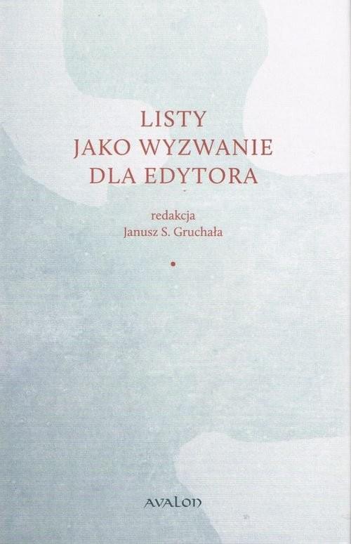 okładka Listy jako wyzwanie dla edytora, Książka | Gruchała Janusz