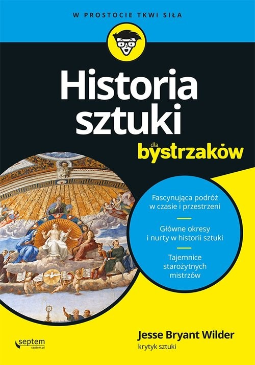 okładka Historia sztuki dla bystrzaków, Książka | Wilder Jesse Bryant