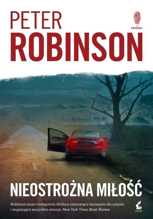 okładka Nieostrożna miłość, Książka | Peter  Robinson
