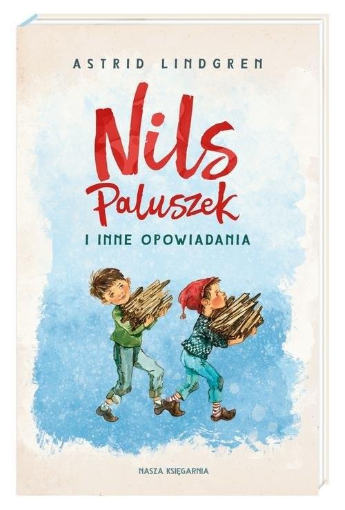 okładka Nils Paluszek i inne opowiadania, Książka | Astrid Lindgren