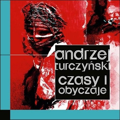 okładka Czasy i obyczaje, Książka | Turczyński Andrzej