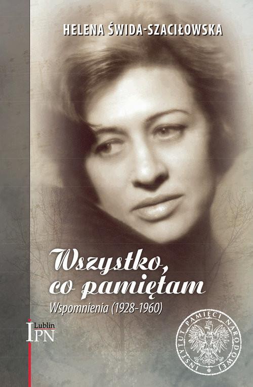 okładka Wszystko, co pamiętam. Wspomnienia (1928-1960), Książka | Świda-Szaciłowska Helena