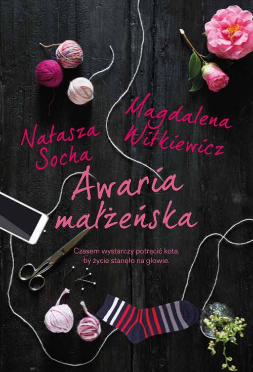 okładka Awaria małżeńska Wielkie Literyksiążka |  | Magdalena Witkiewicz, Natasza  Socha