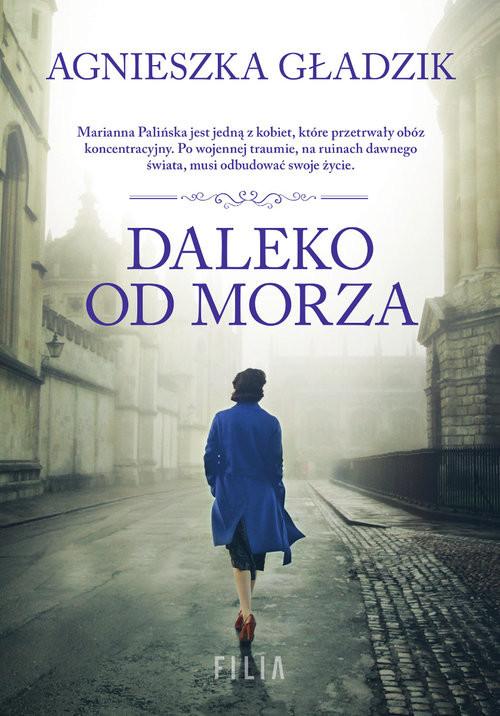 okładka Daleko od morza Wielkie Litery, Książka | Agnieszka Gładzik