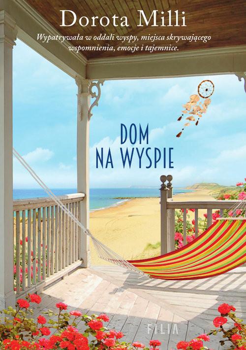 okładka Dom na wyspie Wielkie Litery, Książka | Dorota Milli