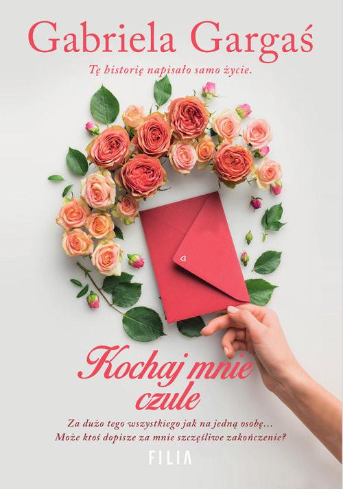 okładka Kochaj mnie czule Wielkie Litery, Książka | Gabriela Gargaś