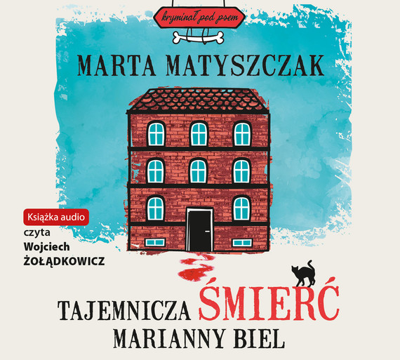 okładka Tajemnicza śmierć Marianny Bielaudiobook | MP3 | Marta Matyszczak