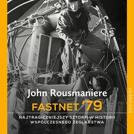 okładka Fastnet '79, Audiobook | Rousmaniere John