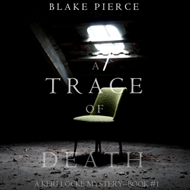 okładka A Trace of Death (A Keri Locke Mystery - Book 1), Audiobook | Pierce Blake