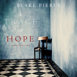 okładka A Trace of Hope (A Keri Locke Mystery - Book 5), Audiobook | Pierce Blake