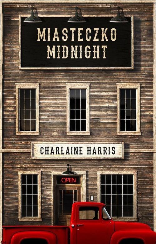 okładka Miasteczko Midnight, Książka | Charlaine Harris