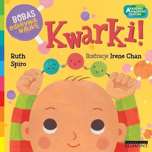 okładka Kwarki  Bobas odkrywa naukę, Książka | Spiro Ruth